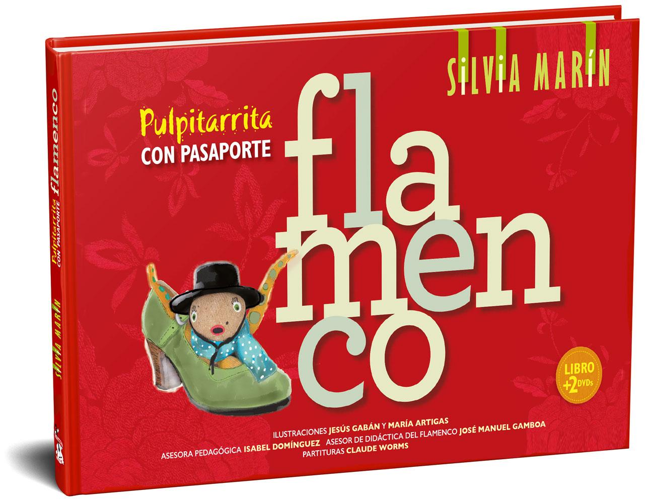 Pulpitarrita con pasaporte flamenco por Silvia Marín